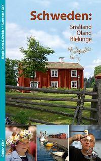 Reisgids Zweden - Småland, Öland, Blekinge   Edition Elch