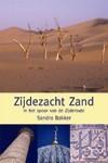 Reisverhaal Zijdezacht Zand - in het spoor van de Zijderoute   Sandra Bakker
