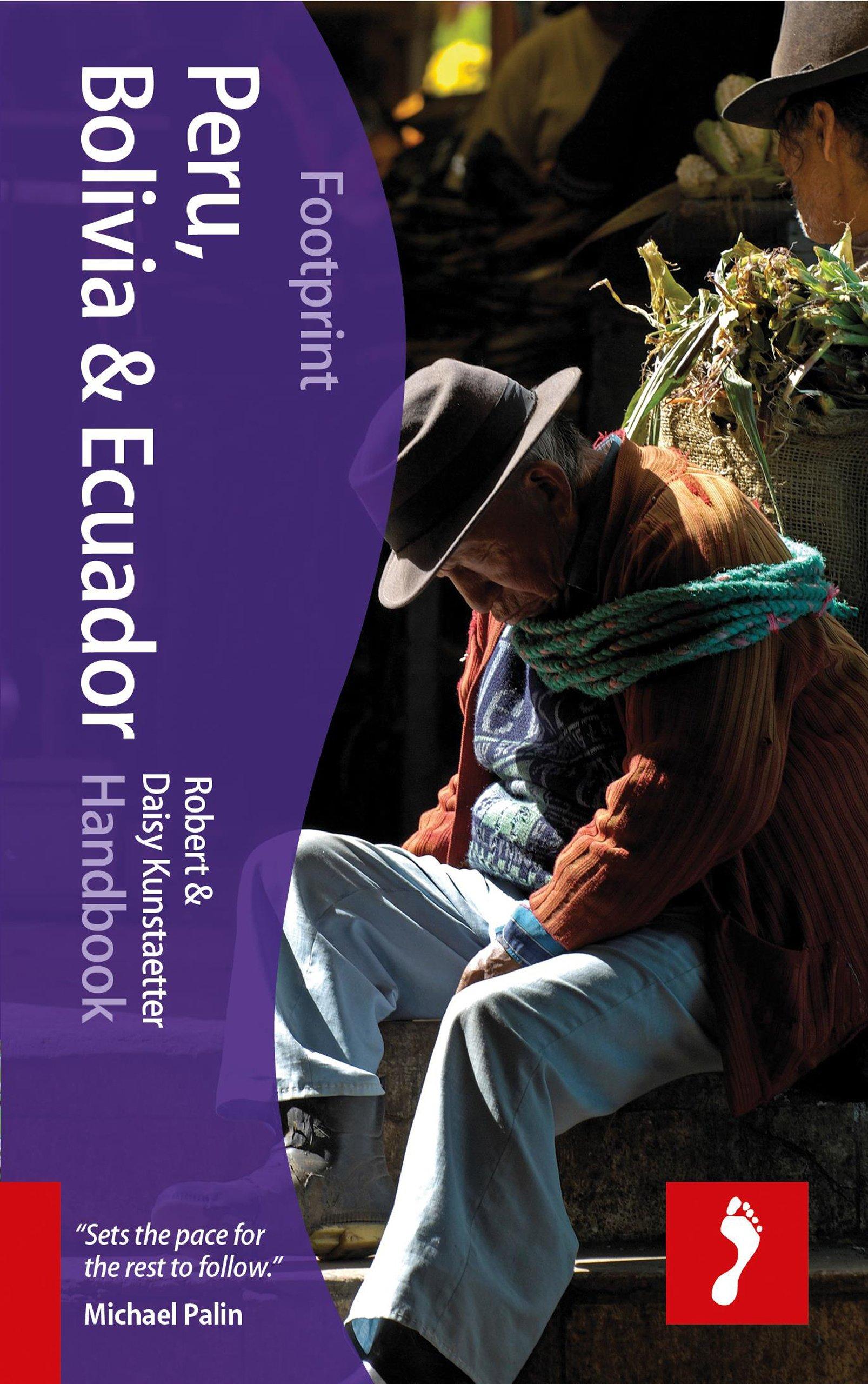 Reisgids Peru, Bolivia & Ecuador   Footprint