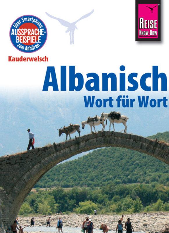 Taalgids - woordenboek Albanisch Wort für Wort - Albanisch - Kauderwelsch   Reise Know How