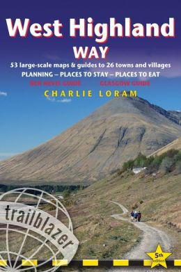 Wandelgids West Highland Way: Glasgow to Fort William (British Walking Guide)   Trailblazer Schotland