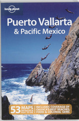 Reisgids Lonely Planet Puerto Vallarta & Pacific Mexico   Lonely Planet