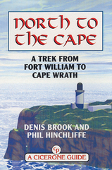 North to the Cape - A trek from Fort William to Cape Wrath / Cicerone wandelgids Schotland :