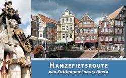 Fietsgids 1 Hanzefietsroute van Zaltbommel naar L�beck   ReCreatief Fietsen