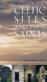 Reisgids: An Essential Guide to Celtic Sites and Their Saints (Groot Brittanië en Ierland)   Burns and Oates