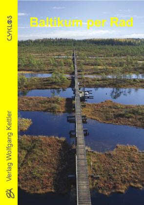Fietsgids Cyklos - Baltikum per Rad - Baltische Staten: Estland, Letland en Litouwen   Kettler