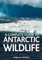 A Complete guide to Antarctic Wildlife - natuurgids