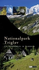 Wandelgids Triglav Nationalpark, Ein Bergparadies in Slowenien   Styria