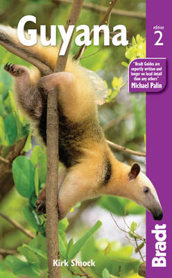 Reisgids Guyana   Bradt Guide   Kirk Smock