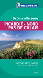 Reisgids Picardië -  Nord - Pas de Calais (Sommevallei - Opaalkust - Frans-Vlaanderen)   Michelin groene gids