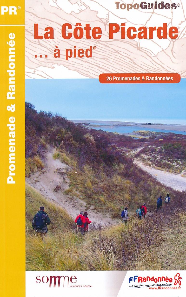 Wandelgids P804 La Côte Picarde - Picardie   FFRP