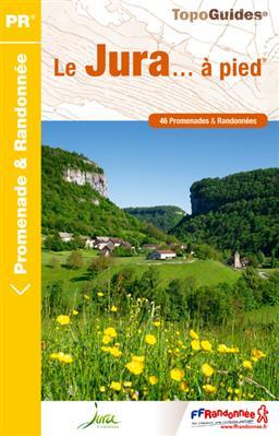 Wandelgids Le Jura a Pied ref D039   FFRP