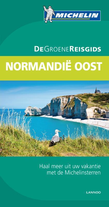 Reisgids Normandie Oost (Dieppe Etretat Honfleur Rouen )   Michelin groene gids