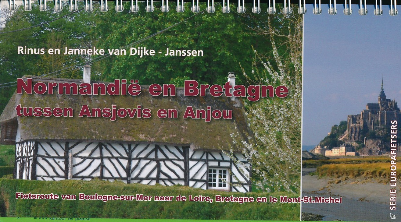 Fietsgids Normandië & Bretagne tussen ansjovis en Anjou   Pirola