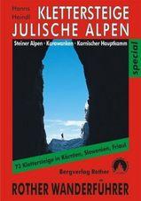 Klettersteige Julische und Steiner Alpen, Karawanken und Karnischer Hauptkamm   Rother