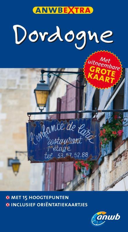 Reisgids Dordogne   ANWB extra