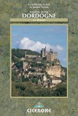 Cicerone walking in the Dordogne, 30 Walks in the Region / wandelgids Dordogne
