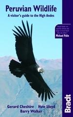 Natuur Reisgids Peruvian Wildlife - Peru   Bradt