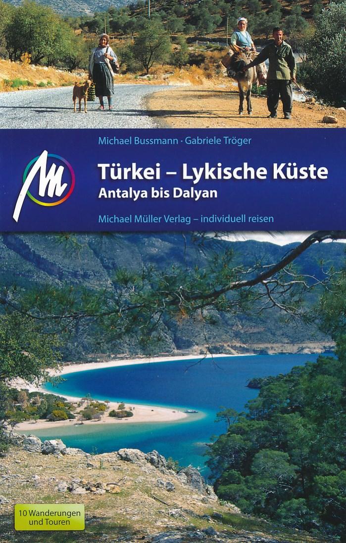 Reisgids Türkei-Lykische Küste - Antalya bis Dalyan - Turkije - Lycische kust   Michael Müller Verlag