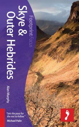 Reisgids Skye and Outer Hebrides - buiten Hebriden    Footprint focus