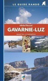 Wandelgids Guide Rando Pyreneeen: Gavarnie et Luz - Frankrijk   Rando Editions