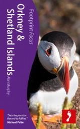 Reisgids Orkney & Shetland Islands :  Footprint focus :