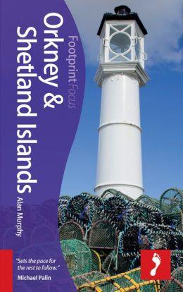 Reisgids Orkney & Shetland Islands    Footprint focus