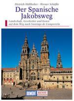 Kunstreisgids - Kunstreisefuhrer Spanische Jakobsweg - Santiago de Compostela   Dumont verlag