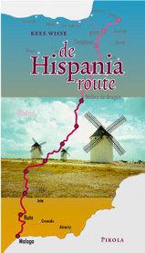 Fietsgids Pirola Spanje - de Hispania route, Van Malaga in Zuid-Spanje naar Pau in Frankrijk (Pyreneeën)