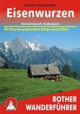 Wandelgids Eisenwurzen Nationalpark Kalkalpen - 50 Touren zwischen Steyr und Ybbs    Rother
