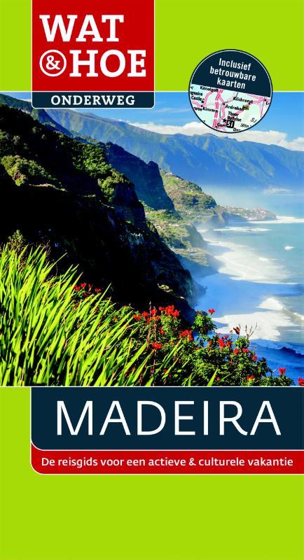 Reisgids Wat en Hoe Onderweg Madeira   Kosmos