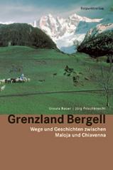 Wandelgids Grenzland Bergell   Rotpunkt Verlag
