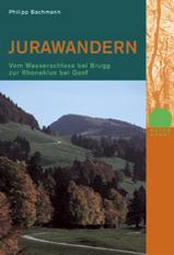 Rotpunkt Verlag - Jura wandern, Vom Wasserschloss bei Brugg zur Rhoneklus bei Genf / wandelgids Zwitserland