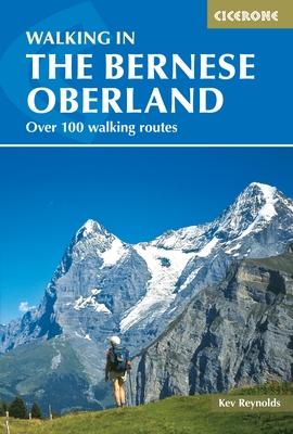 Cicerone wandelgids Bernese Alps - Berner Oberland / Zwitserland