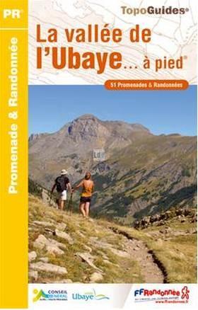 Wandelgids P043 -Le Vallee d'Ubaye - Queyras et Mercantour   FFRP