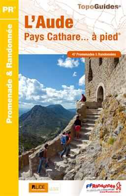 Wandelgids L'Aude Pays Cathare... à pied D011 - Katharen   FFRP