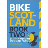Bike Scotland Book Two , fietsgids Highlands en eilanden Schotland :