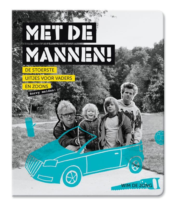 .Reisgids Met de Mannen, De stoerste uitjes voor vaders & zoons   Mo Media