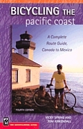 Bicycling the Pacific Coast: A Complete Route Guide, Canada to Mexico  / fietsgids USA Verenigde Staten :