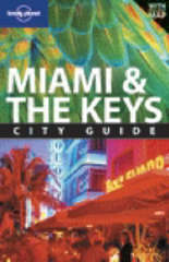 Reisgids Lonely Planet Miami and the Keys : Lonely Planet :