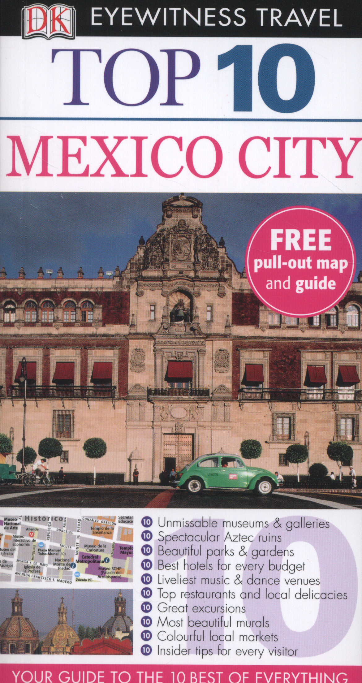 Reisgids Mexico City top 10   Eyewitness travel