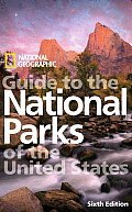 Reisgids Guide to the National Parks of the United States : National Geographic :