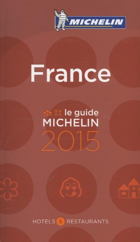 Hotelgids Restaurant gids Frankrijk - France 2015   Michelin rode gids