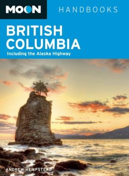 Reisgids British Columbia   Moon handbooks