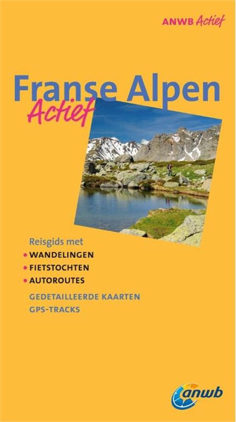 ANWB Actief Franse Alpen   ANWB