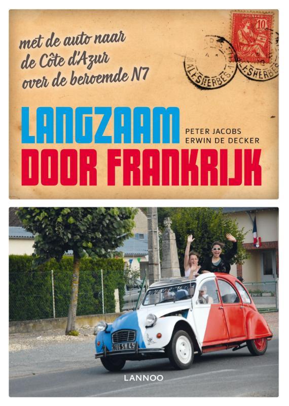 Reisgids Langzaam door Frankrijk   Lannoo