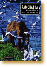 Reisgids Kamchatka, A Journal & Guide to Russia's Land of Ice and Fire   Odyssey Guides