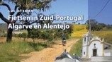 Fietsen in Zuid-Portugal, Algarve en Alentejo / Fietsgids Portugal
