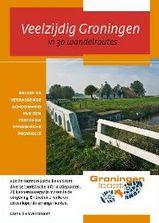 Wandelgids Veelzijdig Groningen - 30 wandelroutes in provincie Groningen   Groningen loopt
