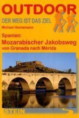 Wandelgids Mozarabicher Jakobsweg - Von Grenada nach Mérida (Andalusië & Extremadura)   Conrad Stein
